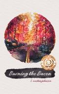 Burning the Bacon