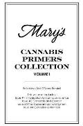 Mary's Cannabis Primers Collection Vol. I: Issues #1-4