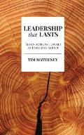 Leadership that Lasts: Seven Actions toward an Enduring Impact