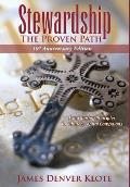 Stewardship: The Proven Path