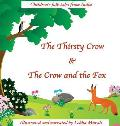 The Thirsty Crow & The Crow and the Fox: Children's Folk Tales from India