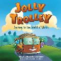Jolly Trolley: Journey to the World of Words