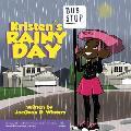 Kristen's Rainy Day