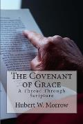 The Covenant of Grace: A Thread Through Scripture