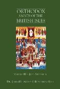 Orthodox Saints of the British Isles: Volume III - July - September