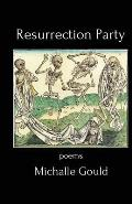 Resurrection Party: Poems