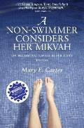 A Non-Swimmer Considers Her Mikvah: On Becoming Jewish After Fifty