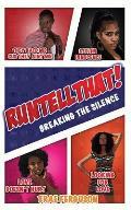 Run, Tell That!: Breaking the Silence