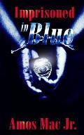Imprisoned in Blue