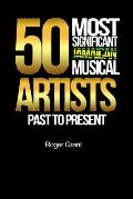 50 Most Significant Jamaican Musical Artists Past To Present