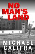 No Man's Land: 2nd edition
