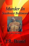 Murder in Southwest Baltimore: Joe Roy Metheny