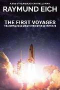 The First Voyages: The Complete Science Fiction Stories 1998-2012