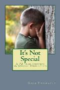 It's Not Special: a 32 year journey in Special Education