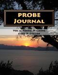 The Probe Journal: For Unrelenting Faith Volume 2- Rising, Walking. 1thessalonians, Conversations 9-20