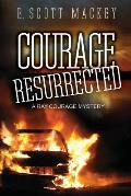 Courage Resurrected: A Ray Courage Mystery