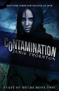 Contamination (Feast of Weeds)
