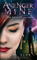 Avenger Mine: Book 2 the Kataran Series