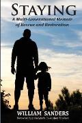 Staying: A Multi-Generational Memoir of Rescue and Restoration