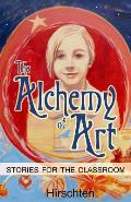 Alchemy of Art Stories for the Classroom