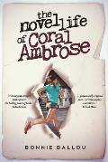 The Novel Life Of Coral Ambrose
