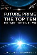 Future Prime: Top Ten Science Fiction Films