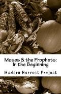 Moses & the Prophets: In the Beginning: Worship Resource