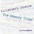 Alzheimer's Disease: The Memory Thief