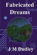 Fabricated Dreams: Fabricated Book 1