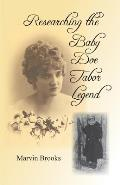 Researching the Baby Doe Tabor Legend