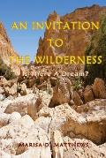 An Invitation to the Wilderness: Is There a Dream?