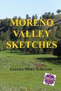 Moreno Valley Sketches: Micro-Fiction Set in Historic New Mexico's Scenic Moreno Valley