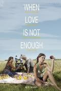 When Love Is Not Enough: The Critical Importance of Knowlegeable Parenting