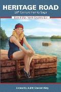 Heritage Road: 20th Century Family Saga (Book 1 Mia: North Country Girl)