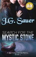 Search for the Mystic Stone: A Guardian Series Novel - Book One