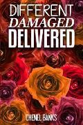Different, Damaged, Delivered