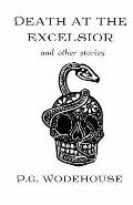 Death at the Excelsior: And Other Stories