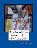 The Inquisitive Pioneer Vol. III: The Book of At-Home Basic-Materials Waves & Astronomy Science Activities Solving with a Slide Rule