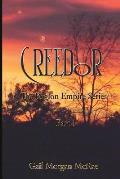 Creedor: The Reglon Empire Series Part 1