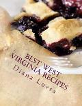 Best West Virginia Recipes: From Pepperoni Rolls to West Virginia Pie