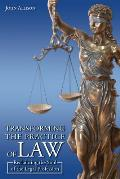 Transforming the Practice of Law: Reclaiming the Soul of the Legal Profession