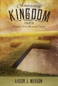 Accelerated Kingdom Church: Executing God's Imminent Domain