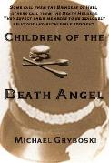 Children of the Death Angel