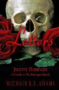 Letters (Juliette Harbinger, Vol. 3 Tie-In)