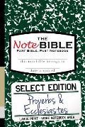 The NoteBible: Select Edition - Old Testament Proverbs-Ecclesiastes