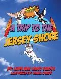 A Trip to the Jersey Shore