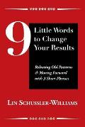 9 Little Words to Change Your Results
