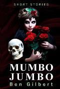 Mumbo Jumbo: Short Stories