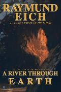 A River Through Earth