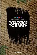 Welcome to Earth - Rah Crawford's Art Experience